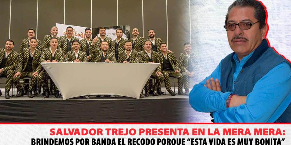 Banda El Recodo, La Mera Mera