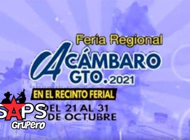 Feria Regional Acámbaro, Guanajuato 2021 – Cartelera Oficial