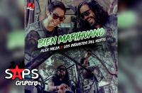 Letra Bien Marihuano – Los Inquietos Del Norte & Alex Meza