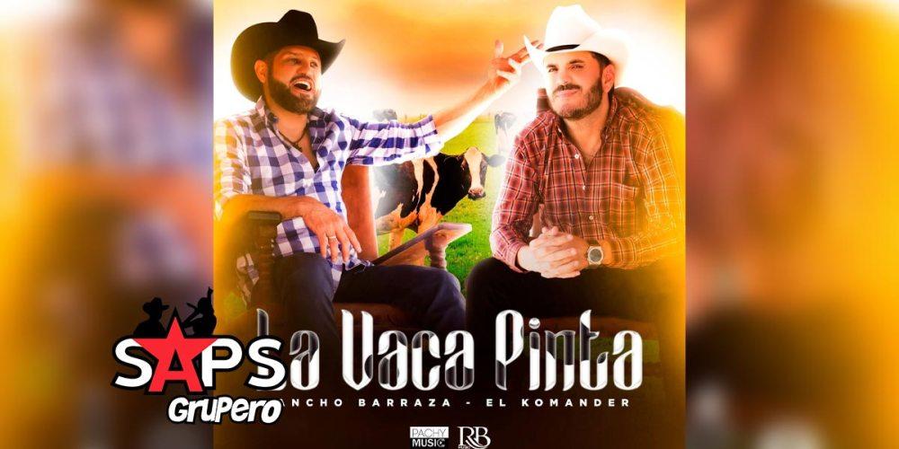 Letra La Vaca Pinta – Pancho Barraza Ft El Komander