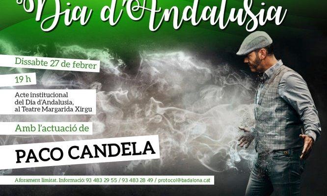 Celebració del dia D'Andalusia amb Paco Candela al Margarida Xirgu
