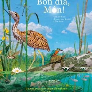 """BON DIA , MÓN!"" de Anne-Lise Koehler i Éric Serre - Pack Màgic. Cinema"