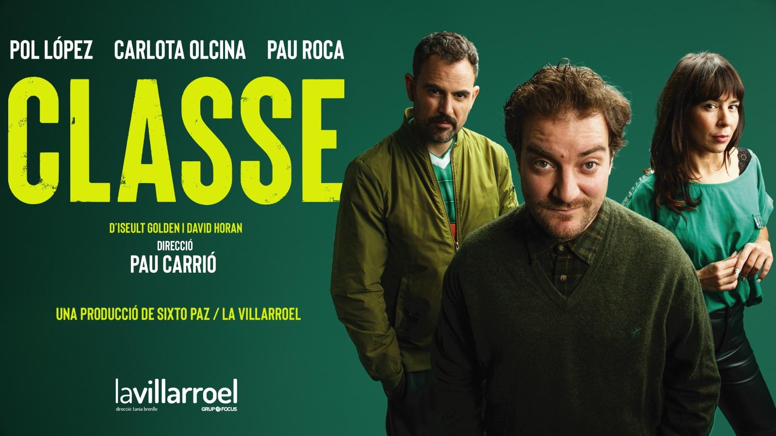 Classe, La producció de la Villarroel arriba a Badalona, al Teatre Zorrilla.
