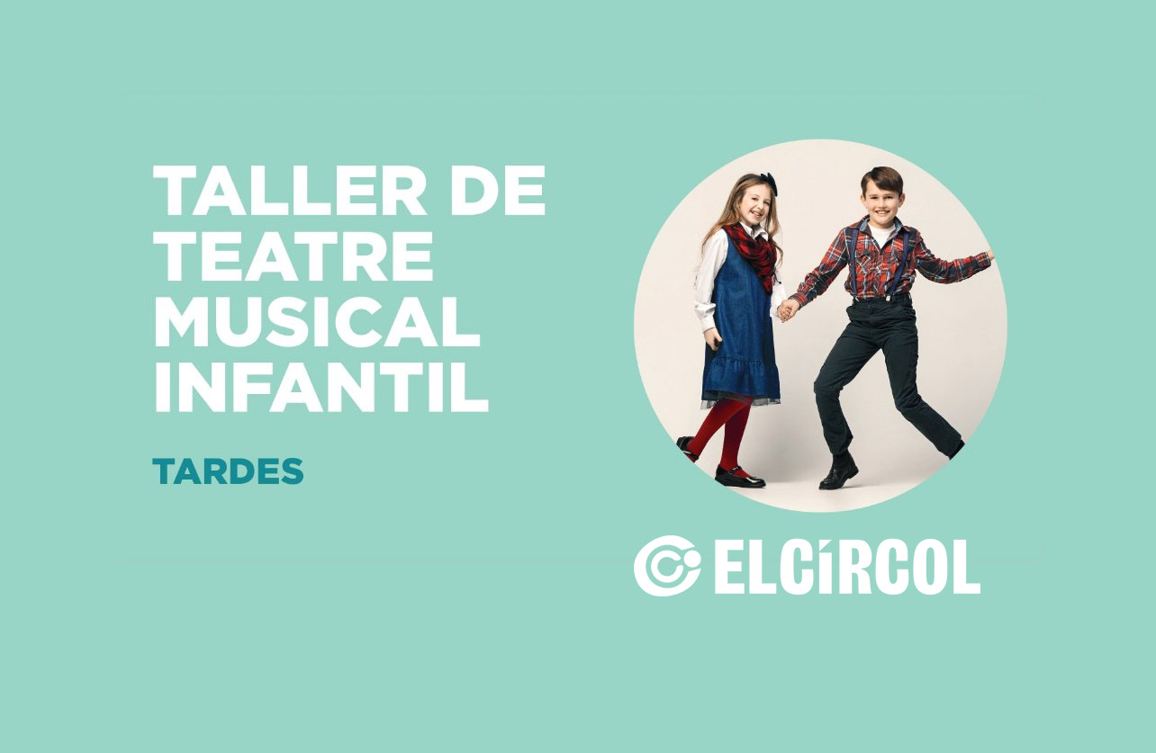 Taller de Teatre Musical Infantil al Círcol