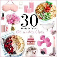 30 Ways to Beat the Winter Blues