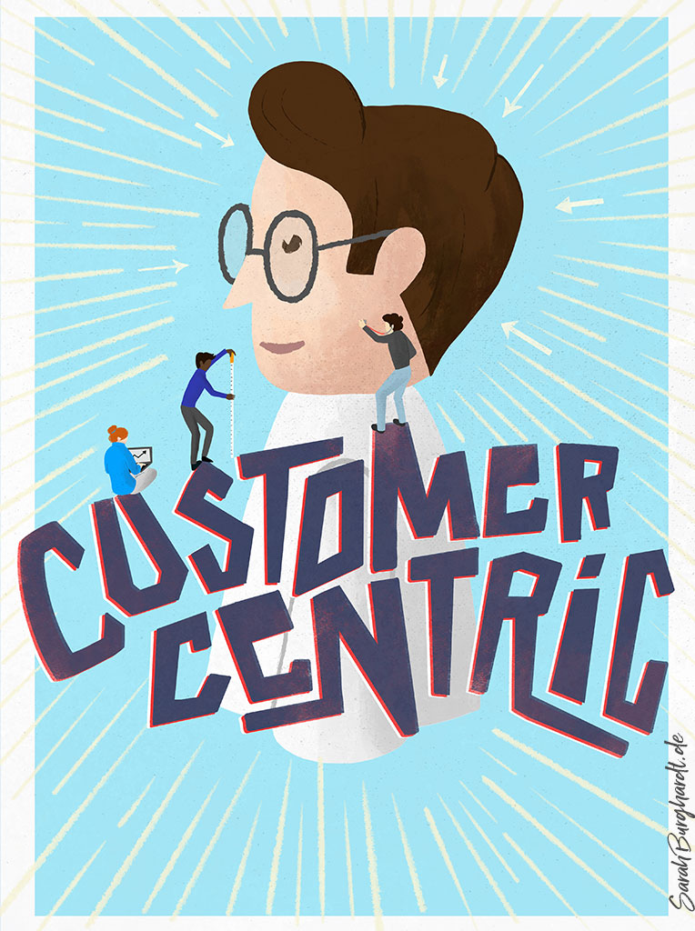 Firmenwerte Customer Centric - Illustration & Lettering