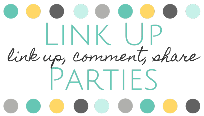 Link parties - link up, comment, share