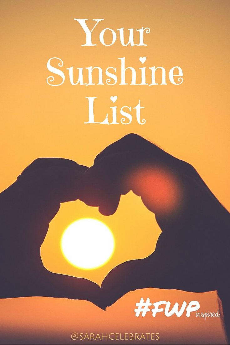 Your Sunshine List #FWPinspired