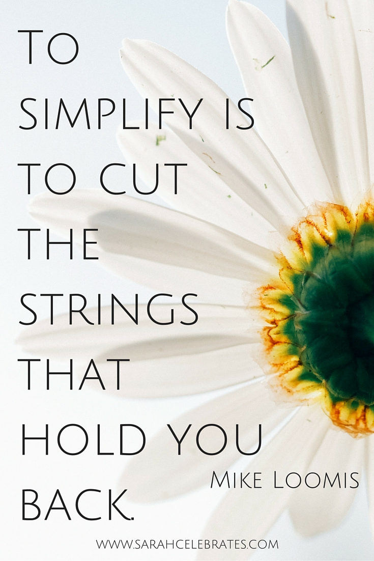 To simplify is to cut the strings that hold you back. #MondayMotivation
