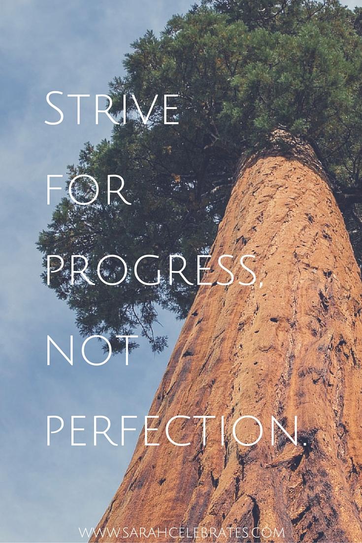 Strive for progress, not perfection. #MondayMotivation
