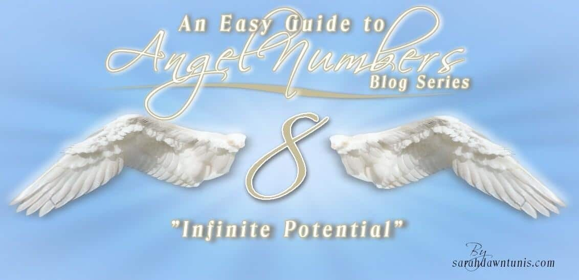 Infinite Potential - ANGEL NUMBER 8, 88, 888, 8888 - Easy Guide to