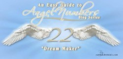 Dream Maker: Angel Number 22