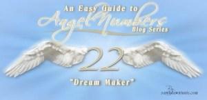 Angel Number 22: Dream Maker by sarahdawntunis.com