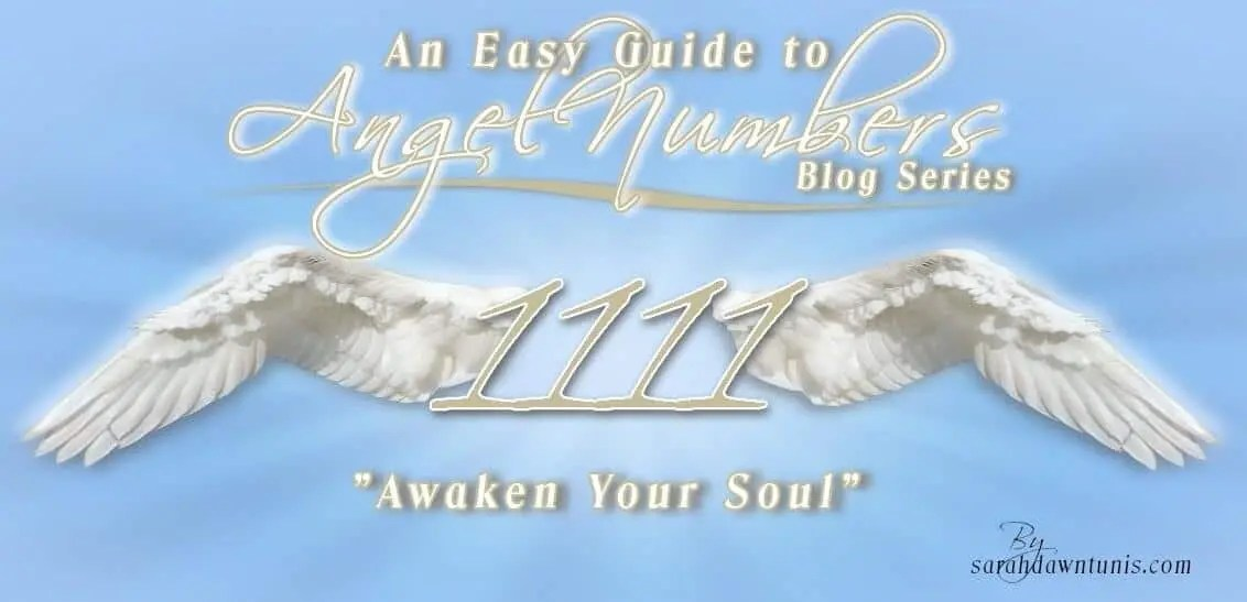 Awaken Your Soul ~ ANGEL NUMBER 1111 ~ Guide to Angel Numbers