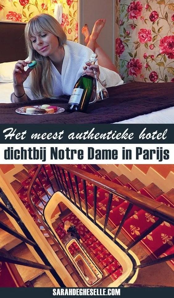 Het meest authentieke hotel dichtbij Notre Dame in Parijs