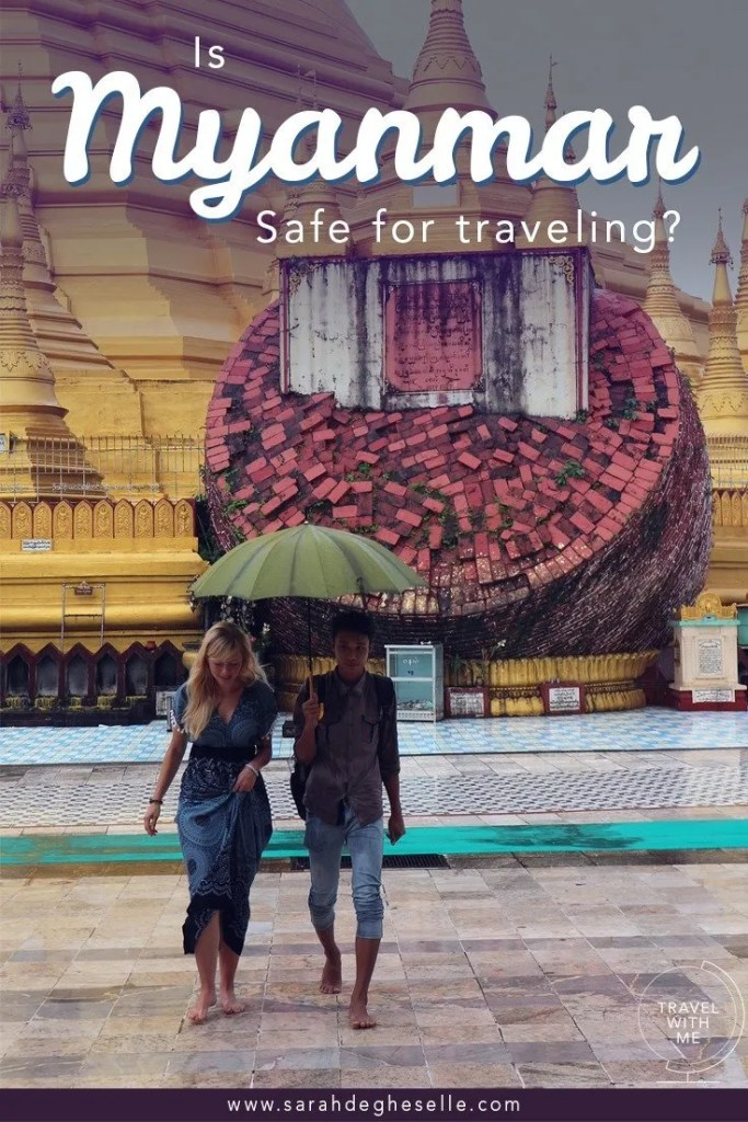 Is MyanIs Myanmar a safe country for traveling?