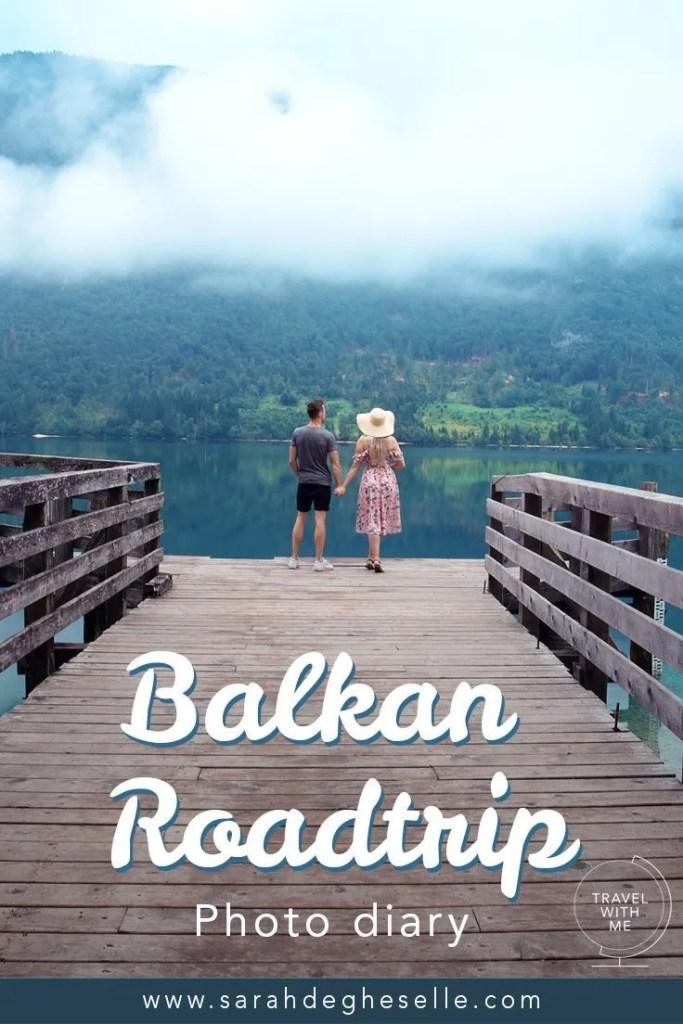 Photo diary | Balkan road trip Slovenia, Bosnia and Herzegovina, Montenegro