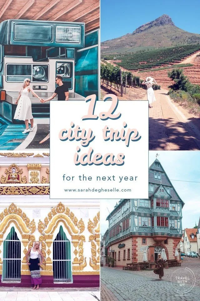 12 city trip ideas for the next year