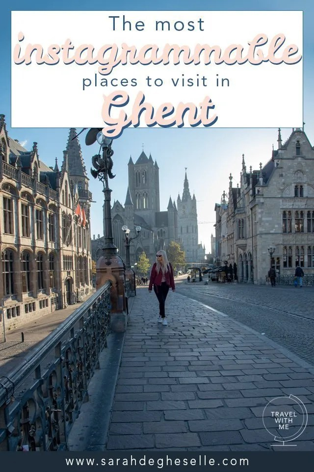 The most instagrammable places to visit in Ghent