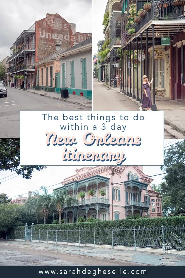 Best things to do within a 3 day New Orleans itinerary