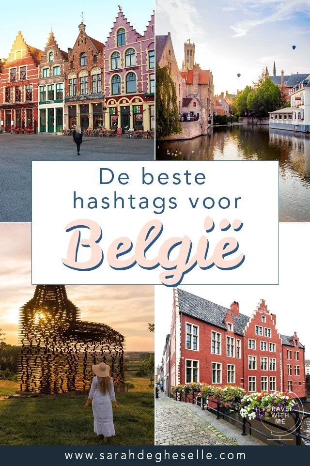 The best instagram hashtags for traveling Belgium