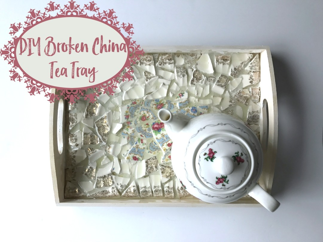 DIY Broken China Tea Tray