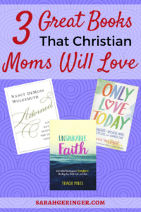 3 Great Books That Christian Moms Will Love