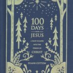 Review: 100 Days With Jesus