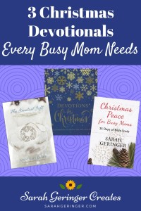 3 Christmas Devotionals Every Busy Mom Needs