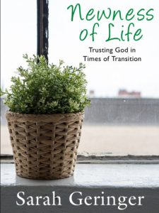 Newness of Life: Trusting God in Times of Transition
