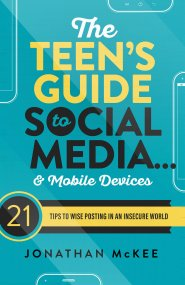 Encouraging guidance for teens and parents in the world of technology use.