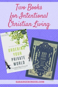 Two Books for Intentional Christian Living