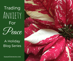 Feeling holiday anxiety? Find peace in this four-part series.