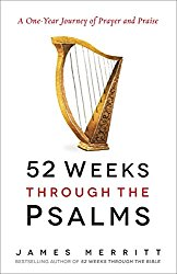 An in-depth study of the Psalms.