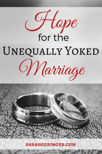 Hope for the Unequally Yoked Marriage at sarahgeringer.com