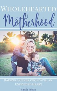 Learn your calling as a mother and find encouragement for intentional parenting.