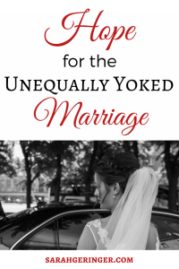 Hope for the Unequally Yoked Marriage, Part 2