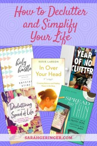 How to Declutter and Simplify Your Life