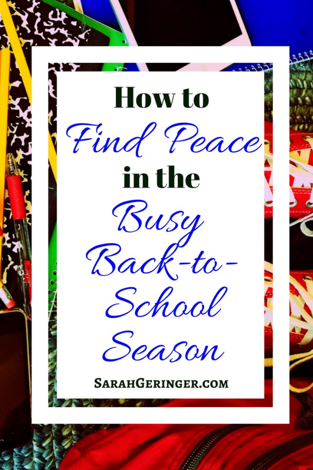 How to Find Peace in the Busy Back-to-School Season