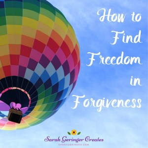 How to Find Freedom in Forgiveness