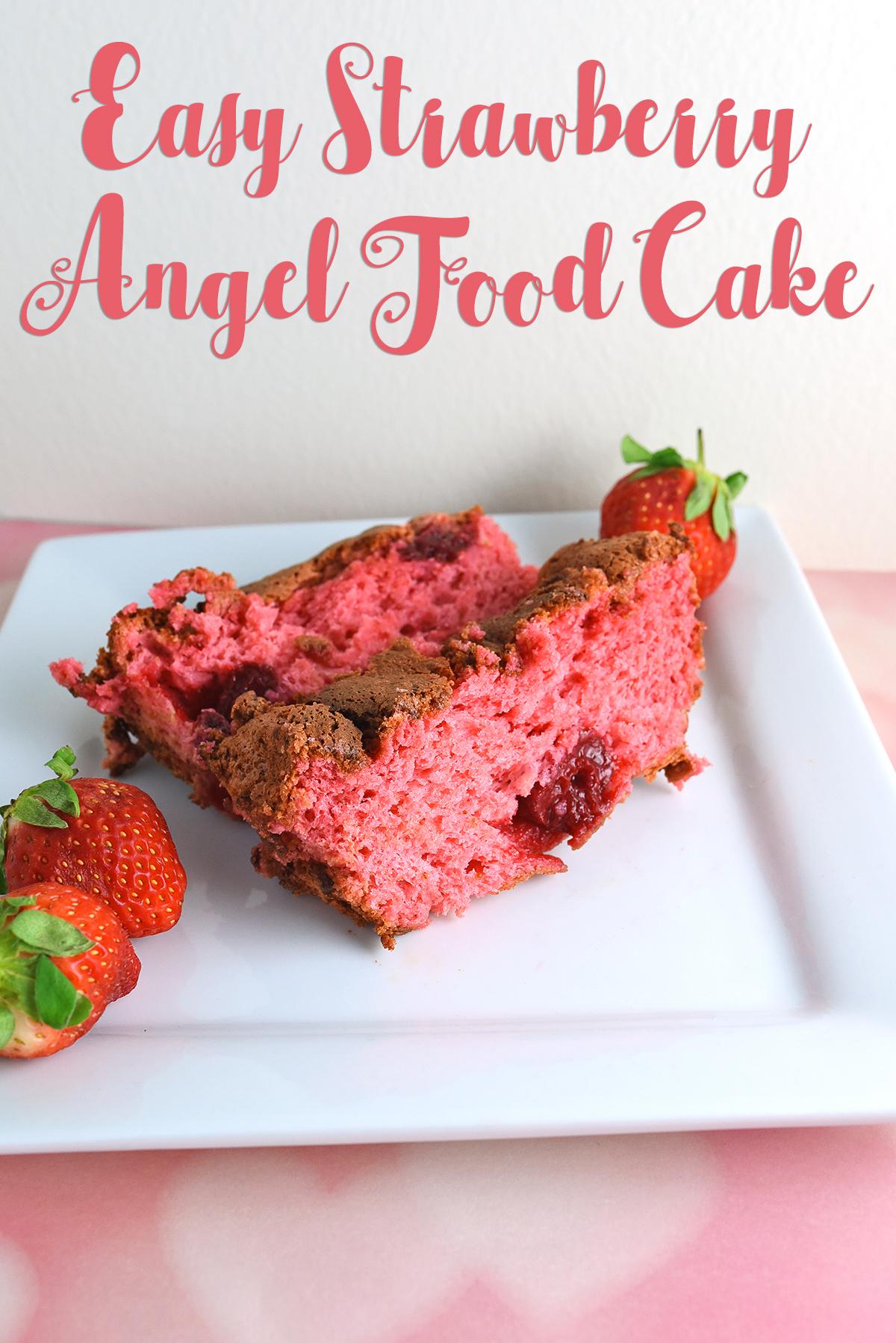 Easy Strawberry Angel Food Cake Whimsy Amp Hope