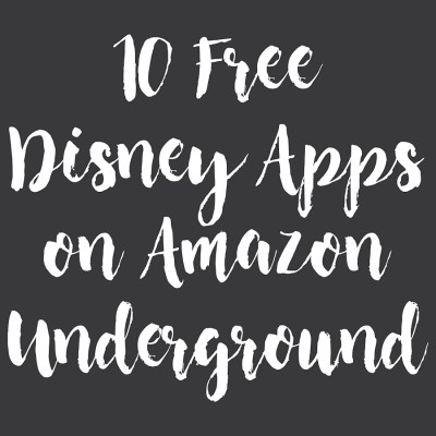 10 Free Disney Apps on Amazon Underground