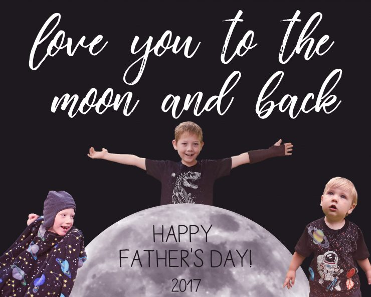 Last Minute Father's Day Gift Idea | Love You To The Moon And Back