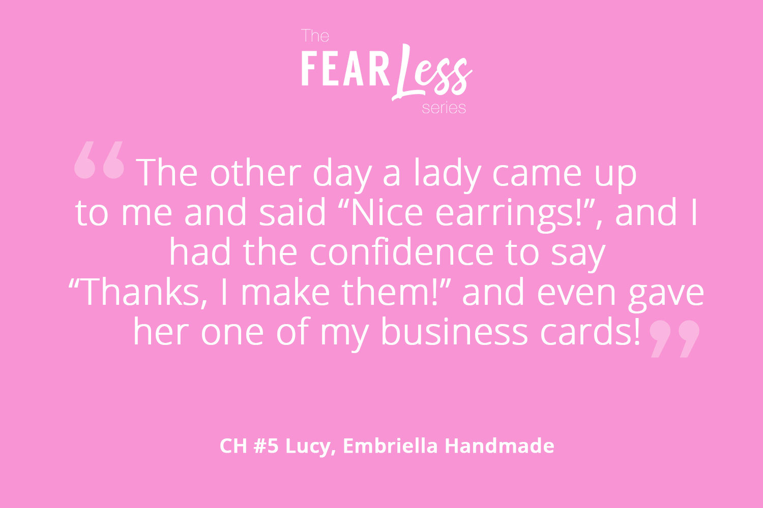 Embriella Handmade - Chapter 5 - Fear Less Series