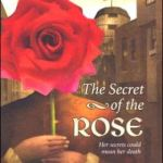 The Secret of the Rose