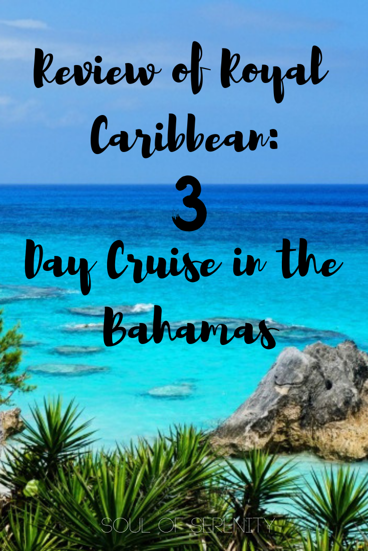 """sea photo with """"Review of Royal Caribbean: 3 Day Cruise in the Bahamas"""" written on it"""