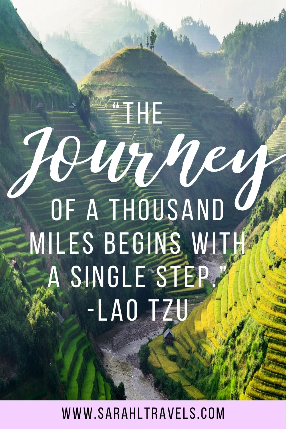 """Rice terraces in Vietnam with quote """"The journey of a thousand miles begins with a single step."""""""