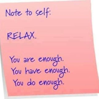 enough_note to self