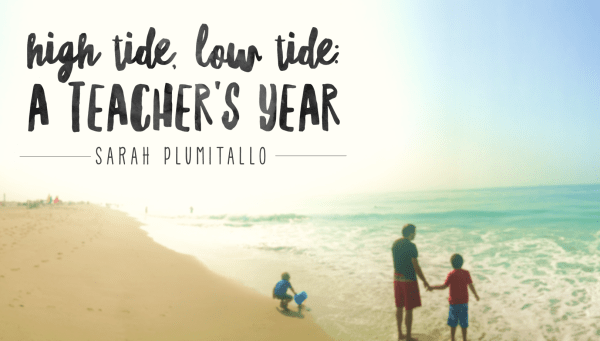 High Tide, Low Tide - A Teacher's Year