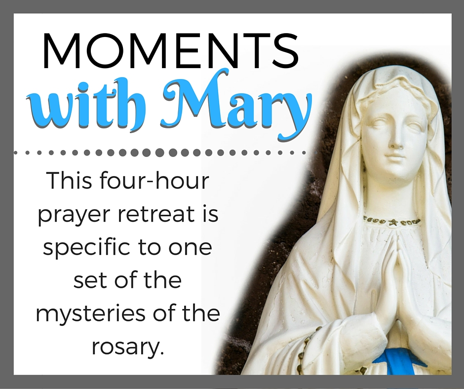 Moments with Mary, a retreat by Sarah Reinhard